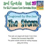 CC Curriculum Map Unit 2B, Third Grade, The Storm, Inspired by the Sea