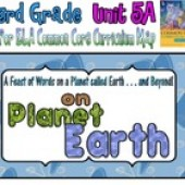 CC Curriculum Map Unit 5A, Third Grade, On Planet Earth