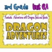 CC Curriculum Map Unit 6A, Third Grade, Dragon Adventures