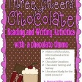Three Cheers for Chocolate, Reading and Writing activities for grades 2, 3, 4