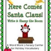 Here Comes Santa Claus! Write / Stamp the Room Activity Pack