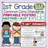 First Grade Common Core Standards Posters I Can Statements - Math & ELA