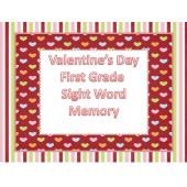 First Grade Valentine's Sight Word Memory
