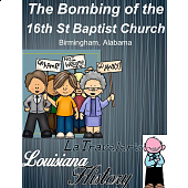 LOUISIANA - The Bombing of the 16th Street Baptist Church - TEST