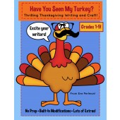 Have You Seen My Turkey? Thanksgiving Craft and Writing, 1st-5th Grades!