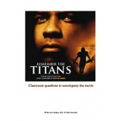 Remember the Titans: Classroom questions to accompany the movie