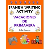 Spanish Writing Assignment - My Spring Vacation - Mis Vacaciones