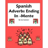 Adverbs -Mente Reference & Practice - Spanish Adverbs