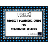 FREE Project Planning Guide for Teachwise Sellers by Kay Davidson