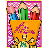 SUMMER SCHOOL {NO PREP} WRITING