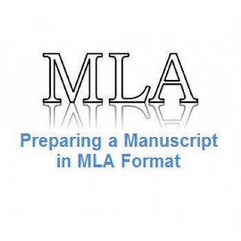 Writing Guide Preparing a Manuscript in MLA Format