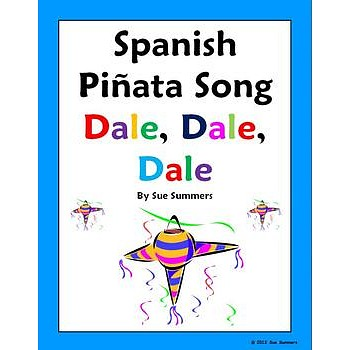 Christmas Piñata Song with Actions - Dale, Dale, Dale