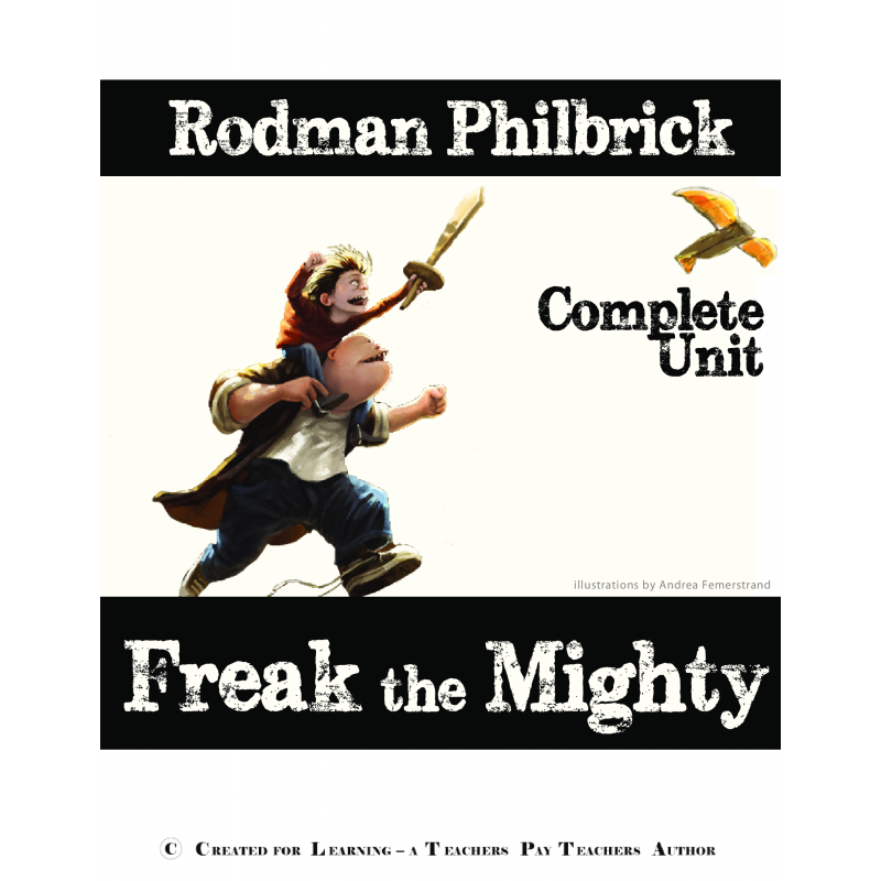 a literary analysis of freak the mighty by rodman philbrick Freak the mighty is a young adult novel by rodman philbrick published in 1993, it was followed by the novel max the mighty in 1998.