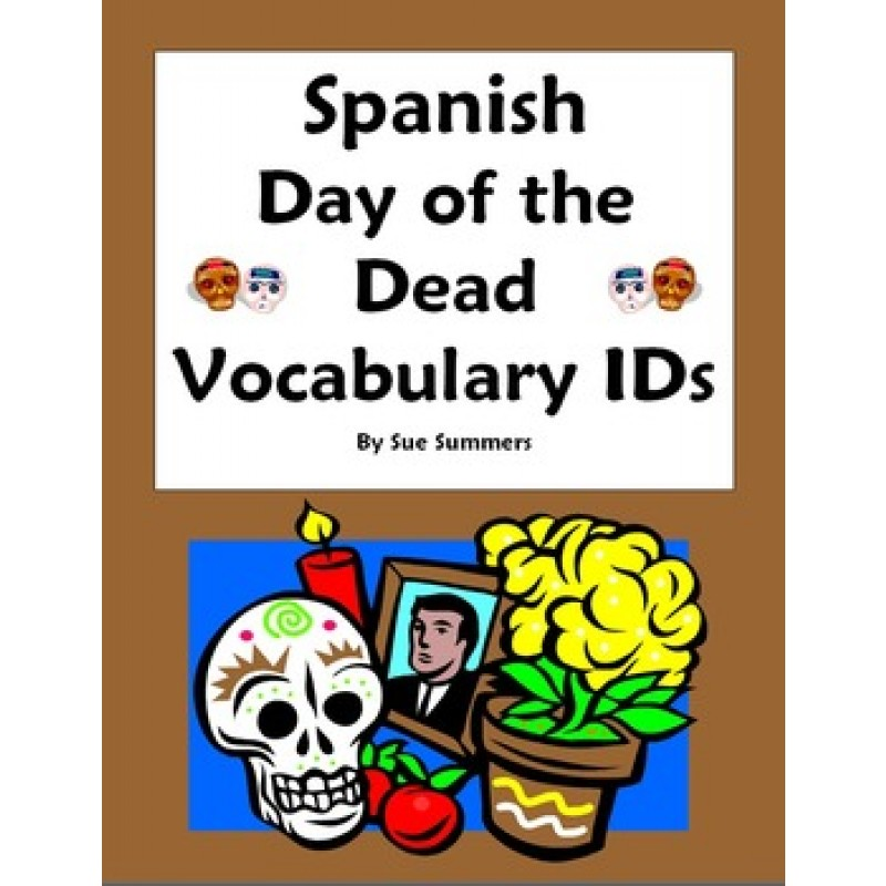 of the Dead Vocabulary 18 IDs Worksheet and Vocabulary List