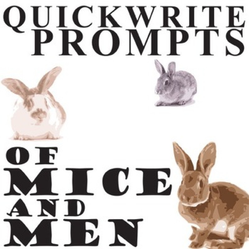 Mice and Men Writing Prompts