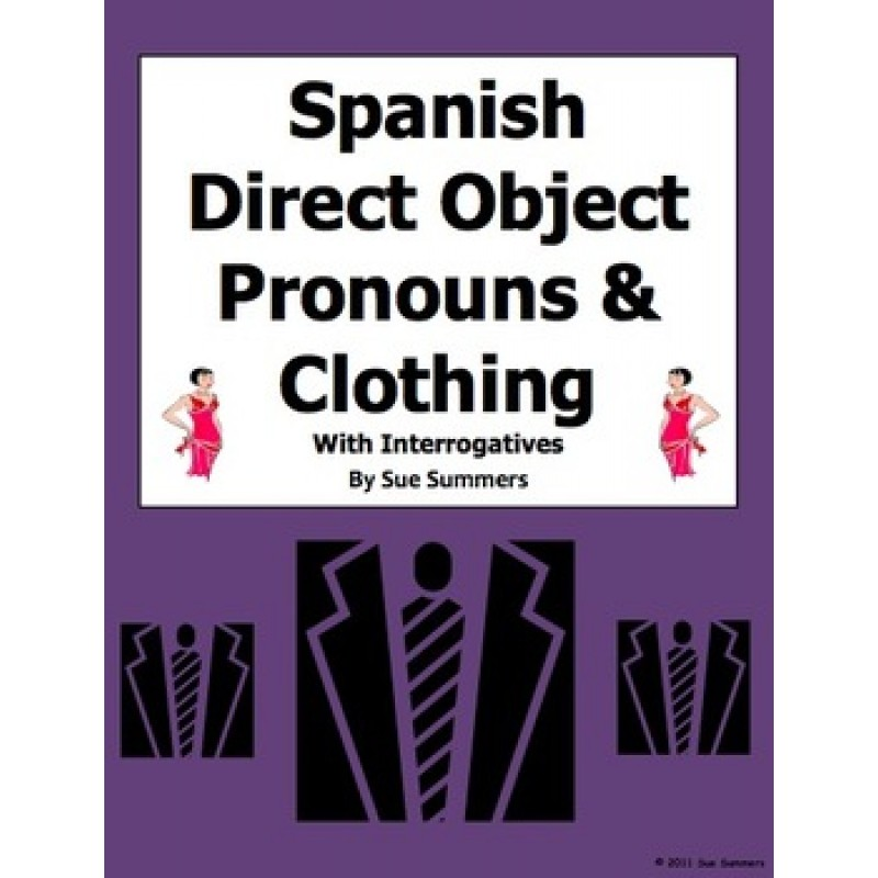 Direct Object Pronouns Clothing and Interrogatives Worksheet – Spanish Interrogatives Worksheet