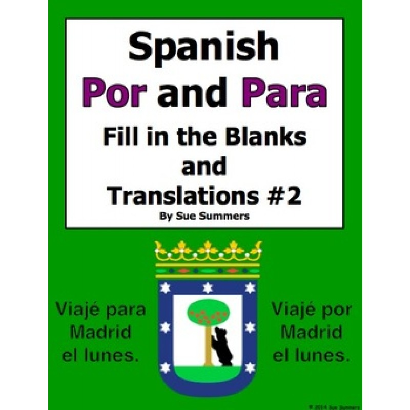 Por and Para Fill in the Blanks and Translations Worksheet 2 – Por Vs Para Worksheet