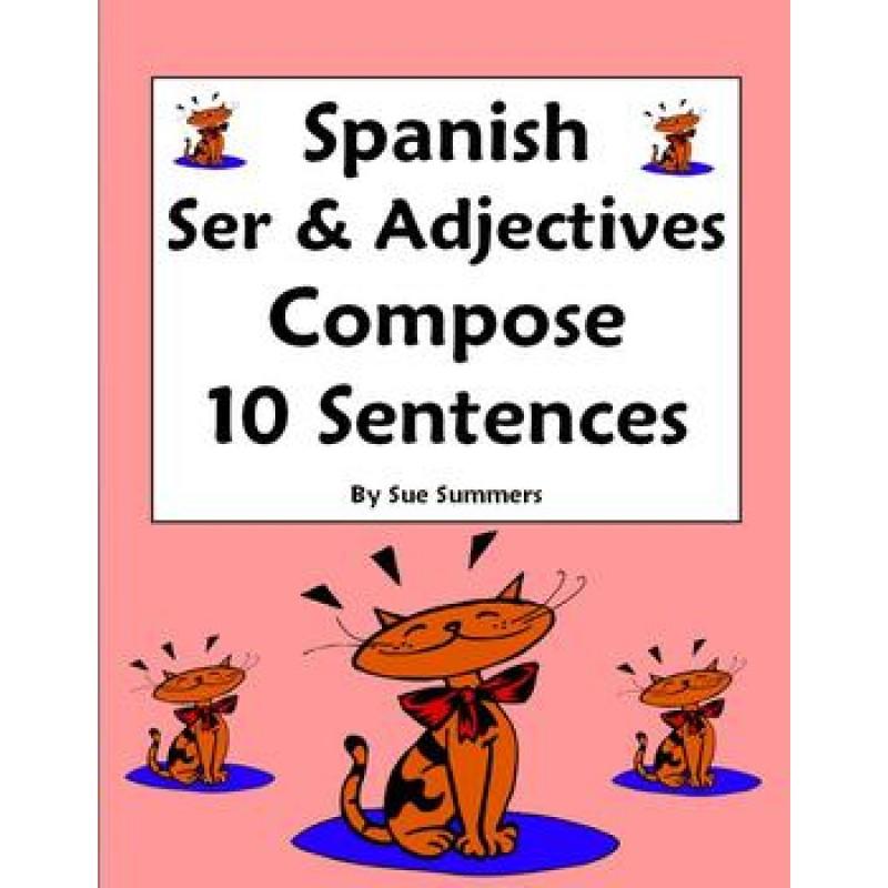 Adjectives Ser Worksheet Compose 10 Sentences – Spanish Adjectives Worksheet