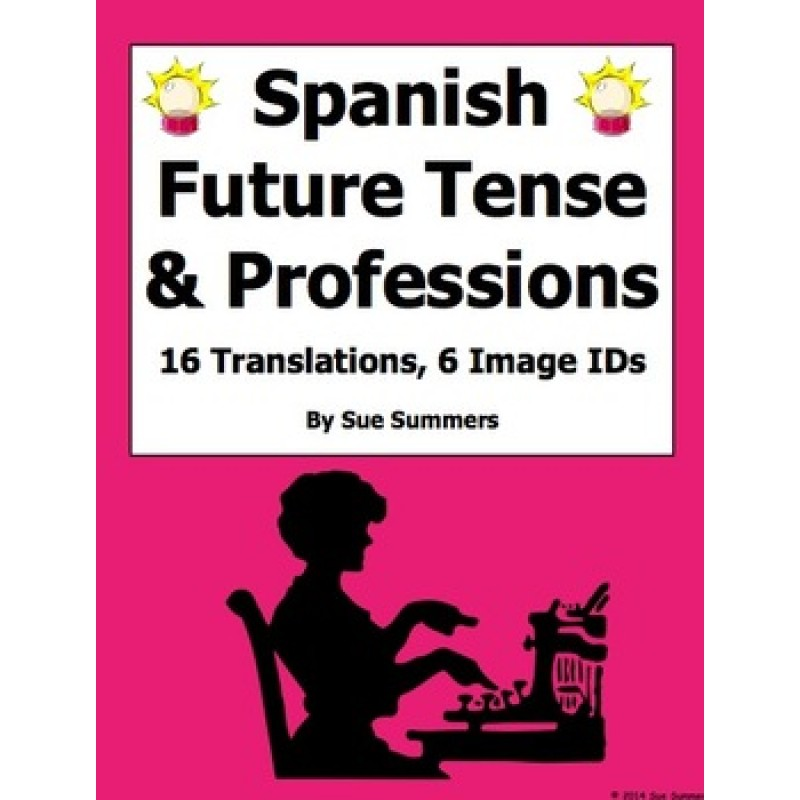 Future Tense with Professions Sentences and Image IDs Worksheet – Future Tense Spanish Worksheet