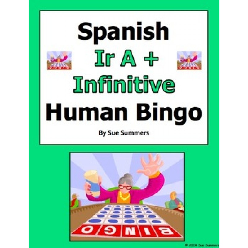 Ir A Infinitive Human Bingo Game Speaking Activity – Ir a Infinitive Worksheet
