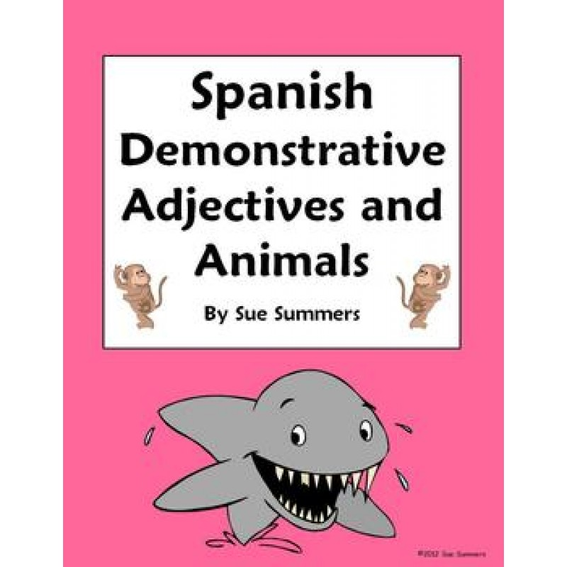Demonstrative Adjectives and Animals Worksheet 15 Translations – Demonstrative Adjectives Spanish Worksheet
