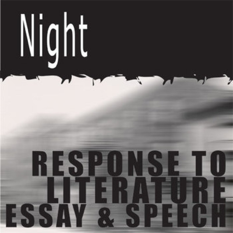 Elie weisel night essay