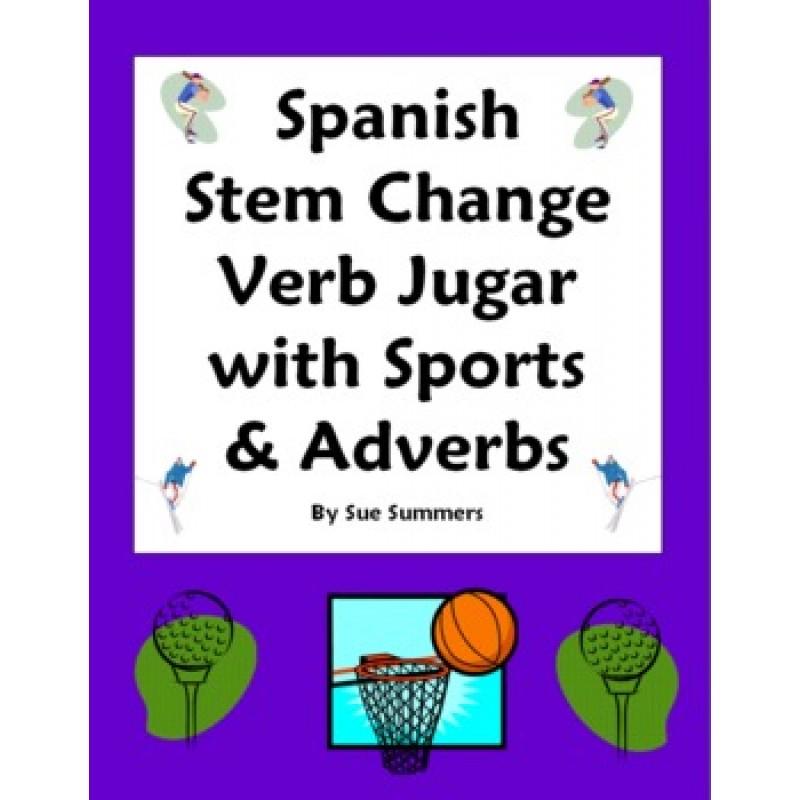 Stem Change Verb Jugar Sports & Adverbs 10 Sentences Worksheet